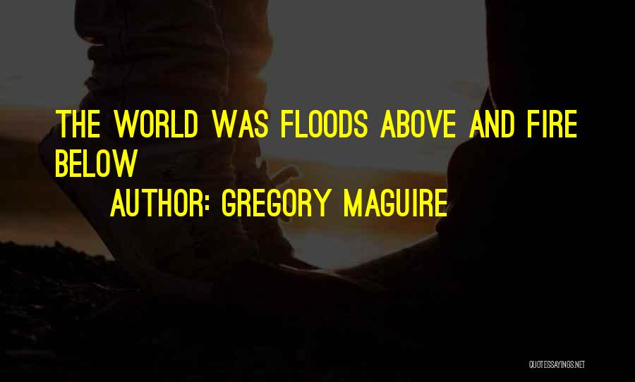 Gregory Maguire Quotes 1863517