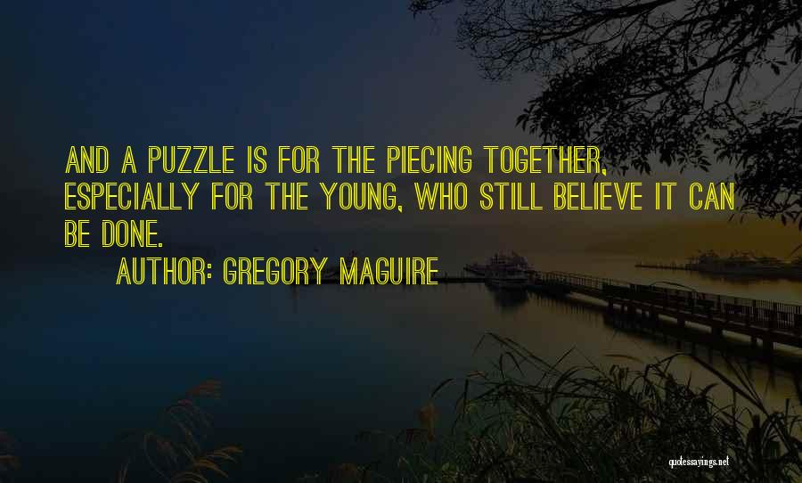 Gregory Maguire Quotes 1883391