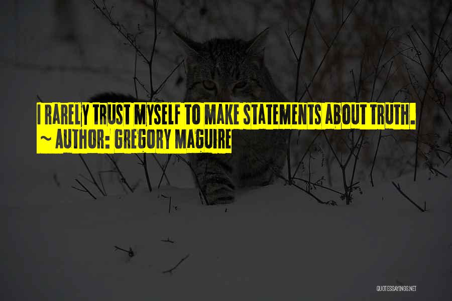 Gregory Maguire Quotes 1893099