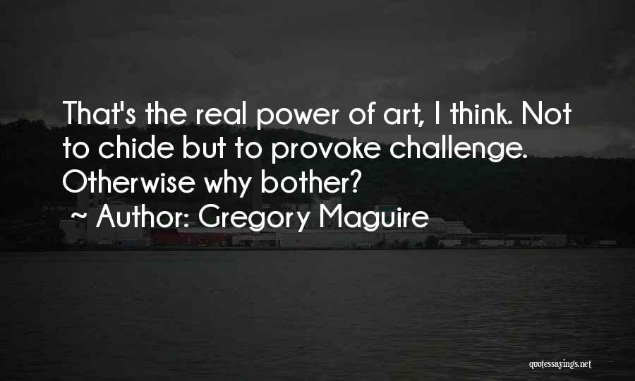 Gregory Maguire Quotes 1937390