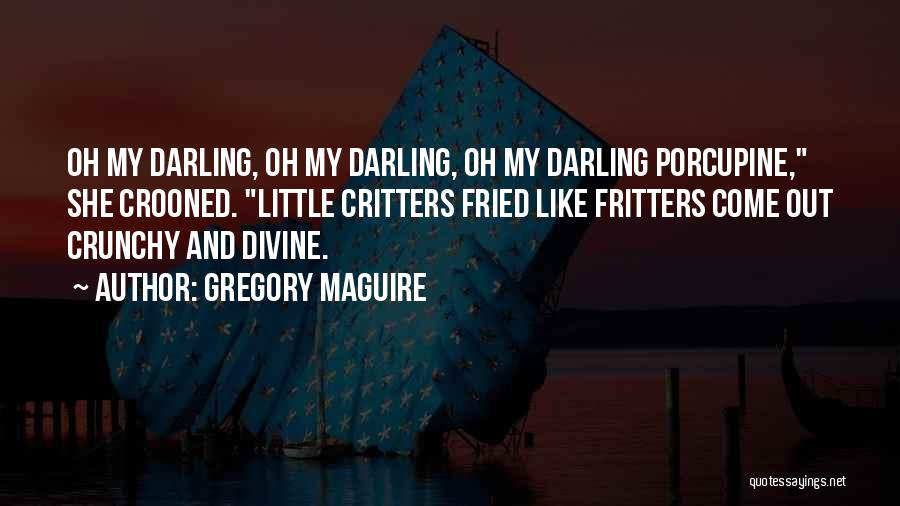 Gregory Maguire Quotes 2062004