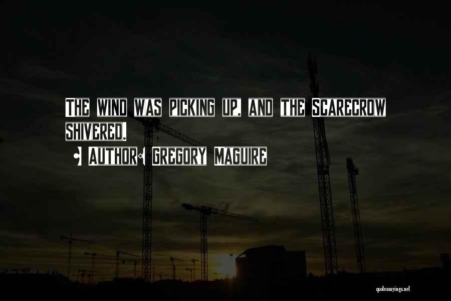 Gregory Maguire Quotes 2110382