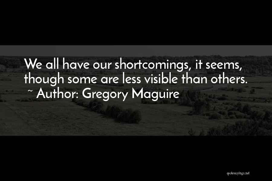 Gregory Maguire Quotes 2147508