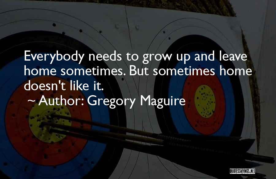 Gregory Maguire Quotes 2153410