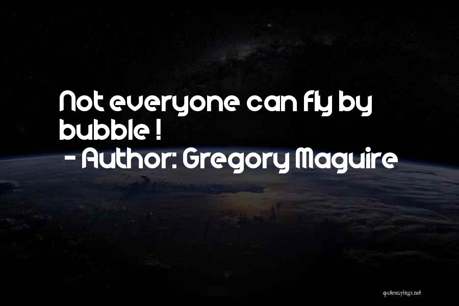 Gregory Maguire Quotes 2162976