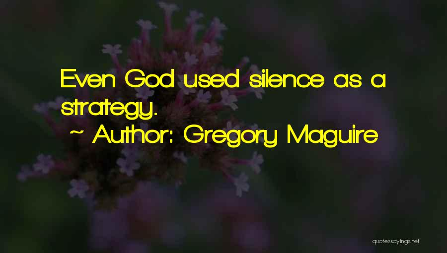 Gregory Maguire Quotes 2169153