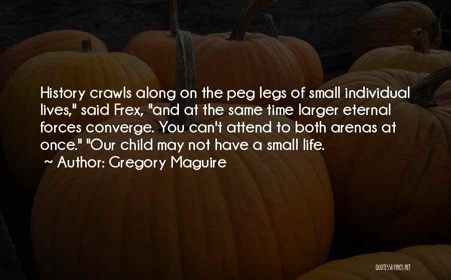 Gregory Maguire Quotes 2197384