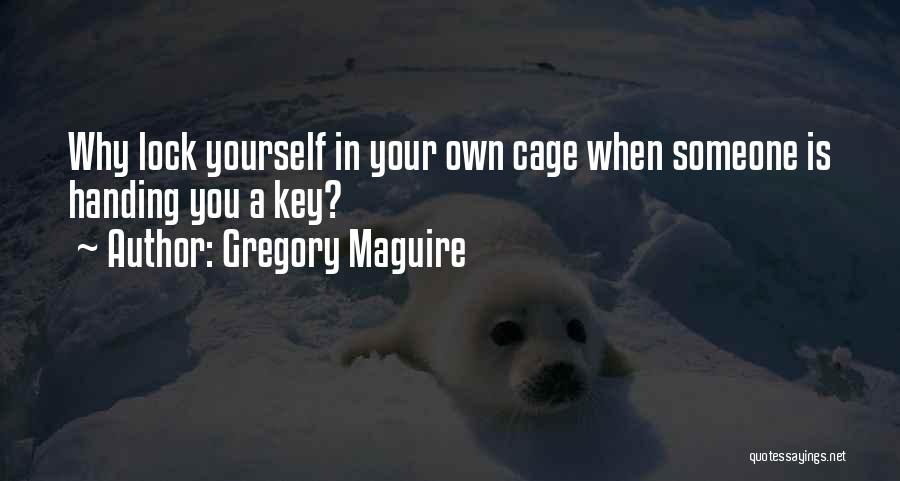 Gregory Maguire Quotes 2214618