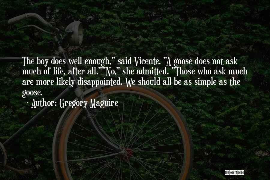 Gregory Maguire Quotes 2217752