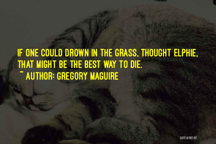Gregory Maguire Quotes 281023