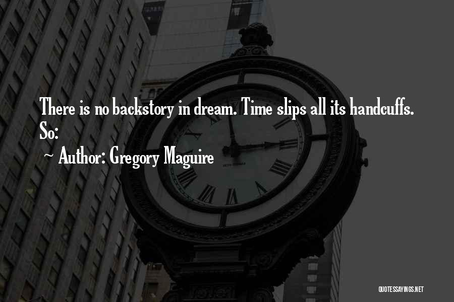 Gregory Maguire Quotes 305668