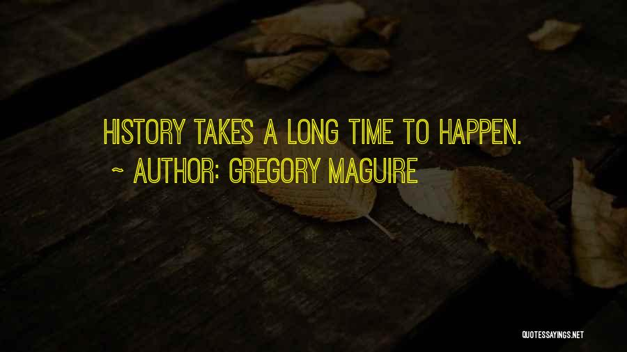 Gregory Maguire Quotes 353613