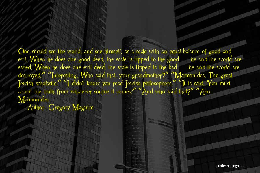 Gregory Maguire Quotes 499023