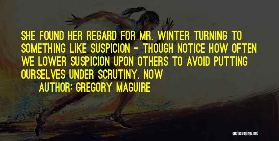 Gregory Maguire Quotes 595641