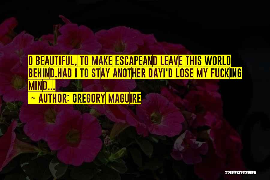 Gregory Maguire Quotes 729517
