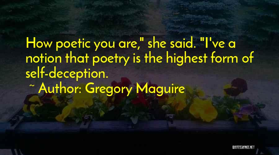 Gregory Maguire Quotes 733969