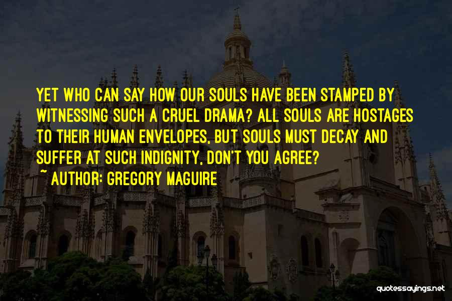 Gregory Maguire Quotes 748805