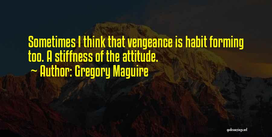 Gregory Maguire Quotes 974035