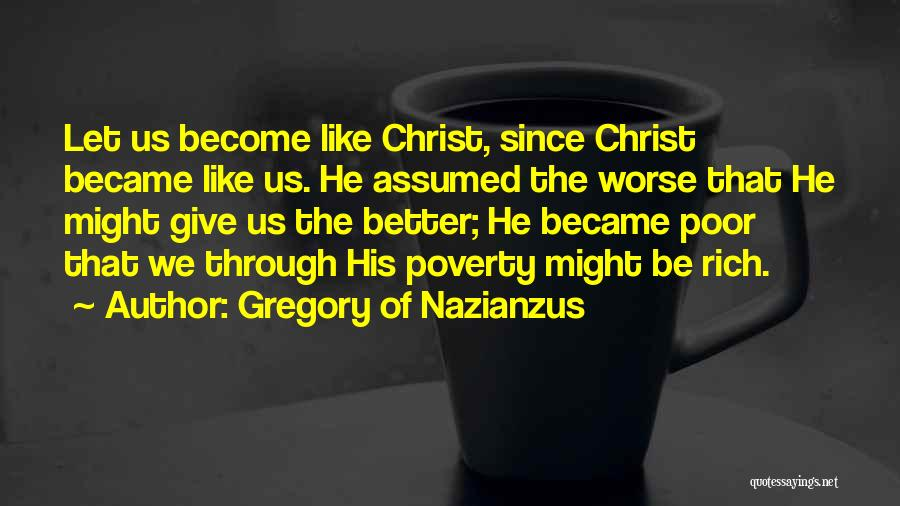 Gregory Of Nazianzus Quotes 1262121