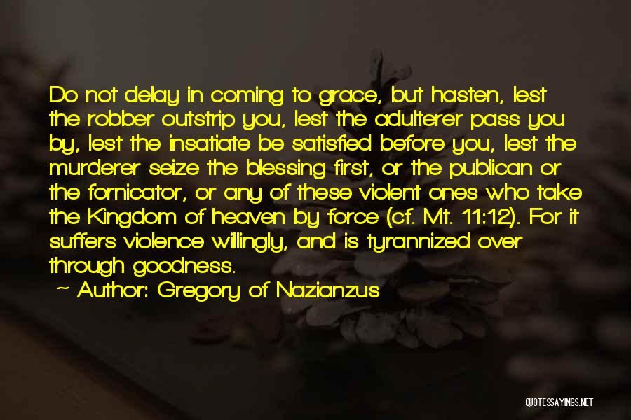 Gregory Of Nazianzus Quotes 1952439