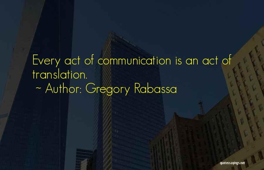 Gregory Rabassa Quotes 2217386