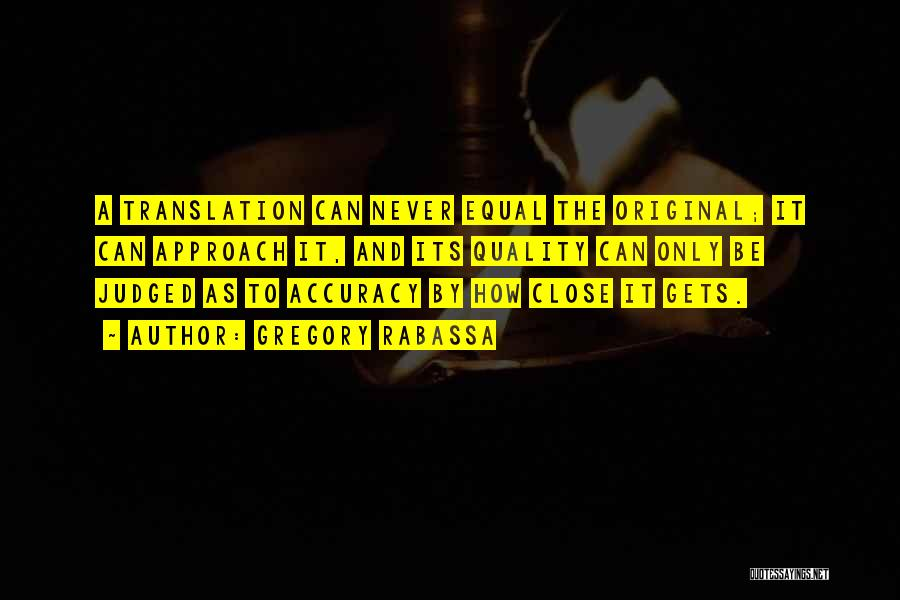 Gregory Rabassa Quotes 327686