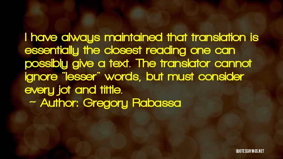 Gregory Rabassa Quotes 393108