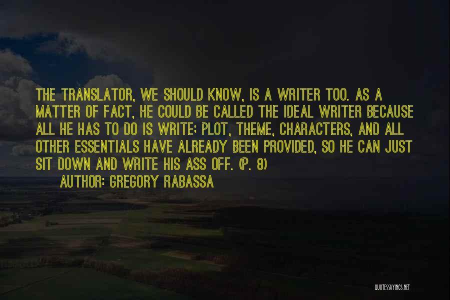Gregory Rabassa Quotes 483170
