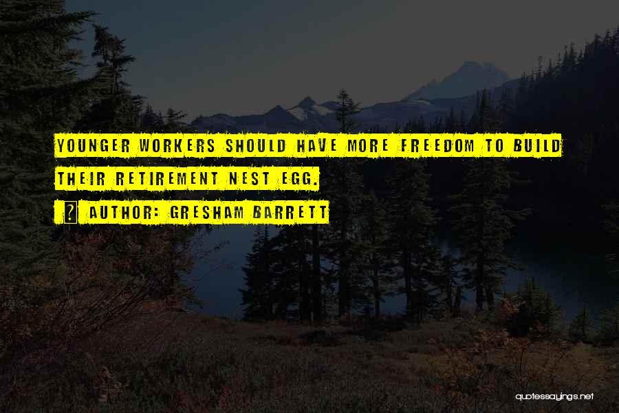 Gresham Barrett Quotes 540351