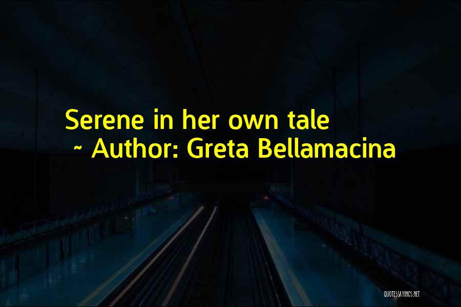 Greta Bellamacina Quotes 1252275