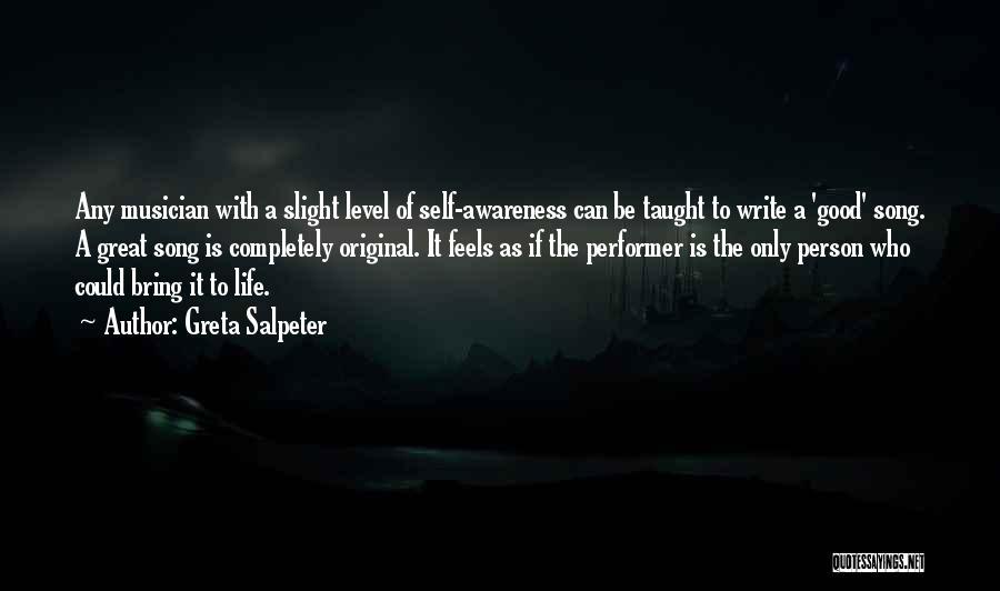 Greta Salpeter Quotes 131462