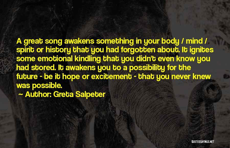 Greta Salpeter Quotes 2235361