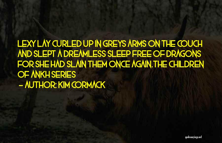 Greys Quotes By Kim Cormack