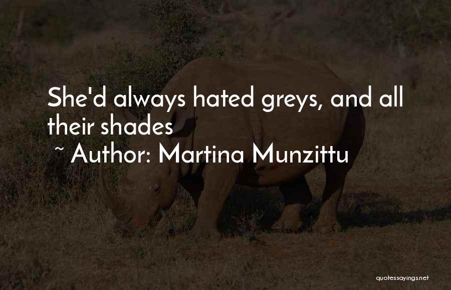Greys Quotes By Martina Munzittu
