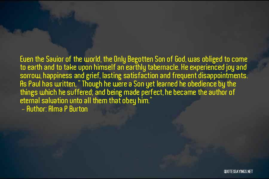 Grief And God Quotes By Alma P Burton