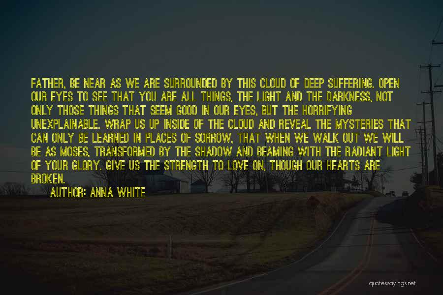 Grief And God Quotes By Anna White