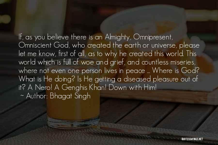 Grief And God Quotes By Bhagat Singh