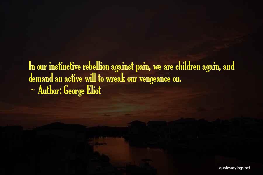 Grief And God Quotes By George Eliot