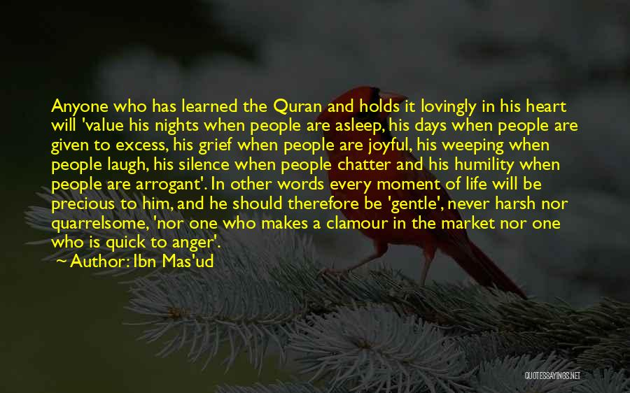 Grief And God Quotes By Ibn Mas'ud