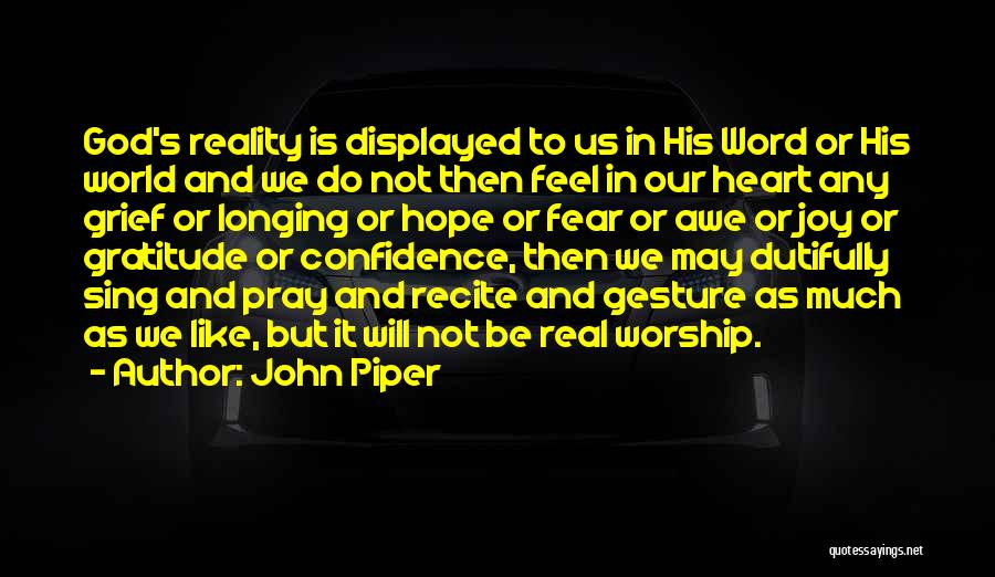 Grief And God Quotes By John Piper