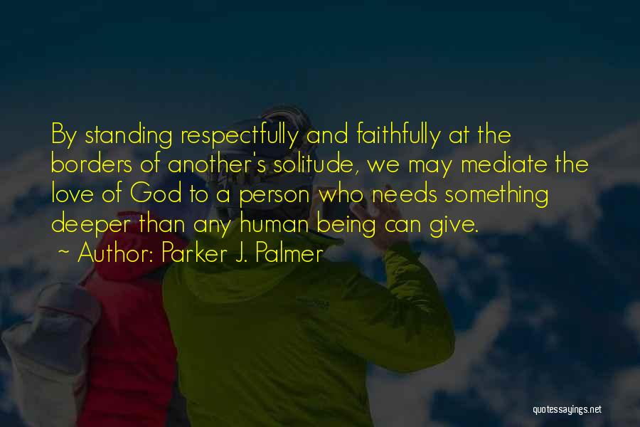 Grief And God Quotes By Parker J. Palmer