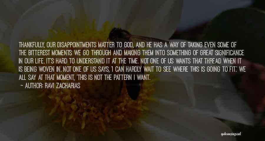 Grief And God Quotes By Ravi Zacharias