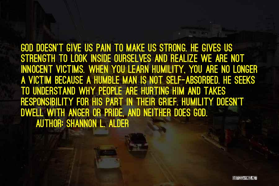 Grief And God Quotes By Shannon L. Alder