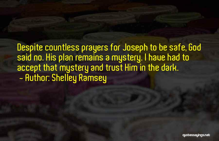 Grief And God Quotes By Shelley Ramsey