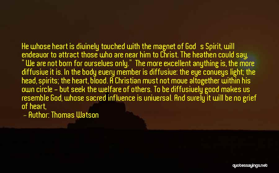 Grief And God Quotes By Thomas Watson
