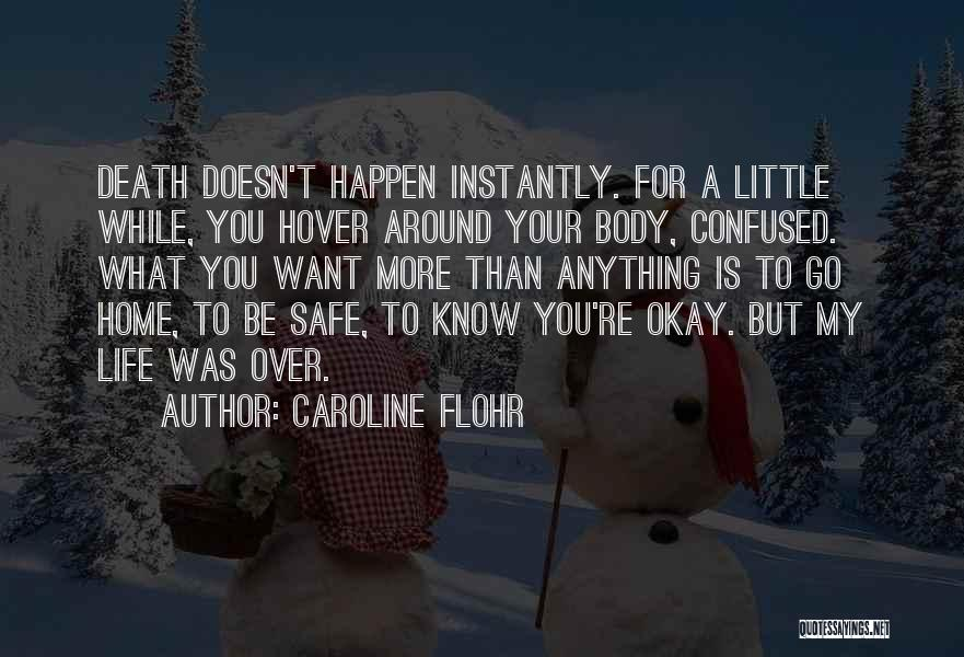 Grieving Loss Quotes By Caroline Flohr