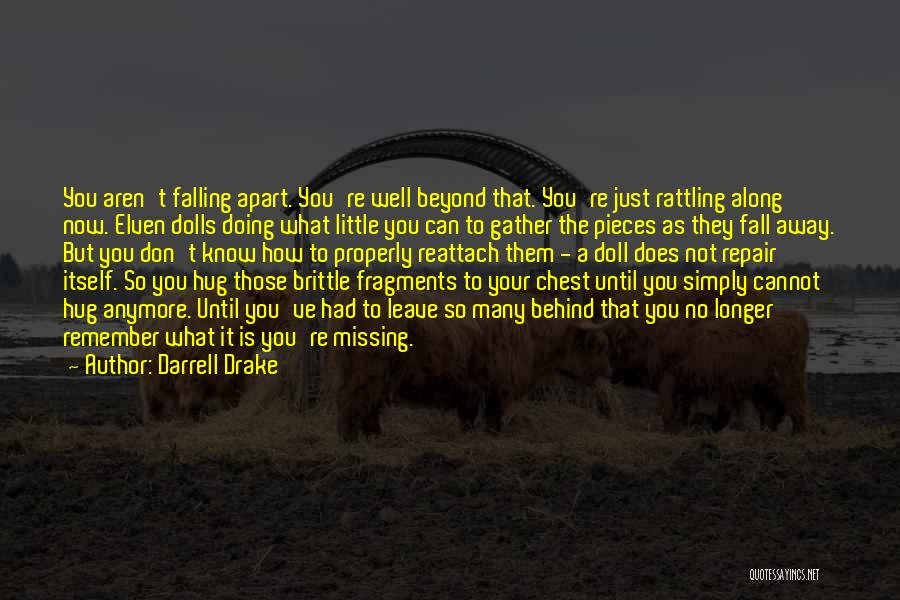 Grieving Loss Quotes By Darrell Drake