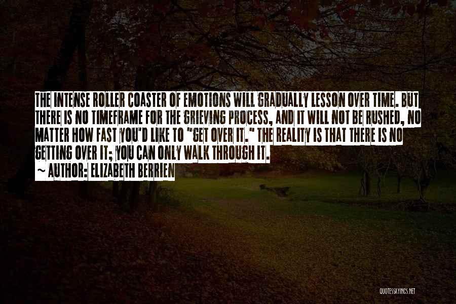 Grieving Loss Quotes By Elizabeth Berrien