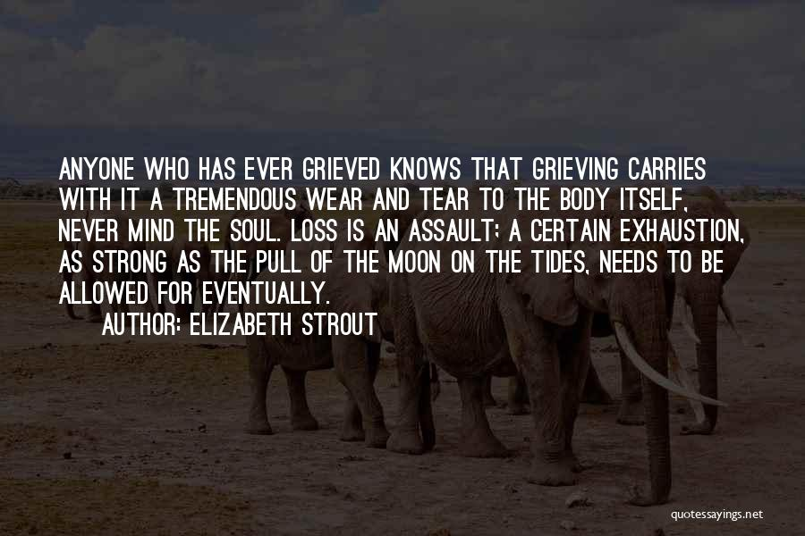 Grieving Loss Quotes By Elizabeth Strout