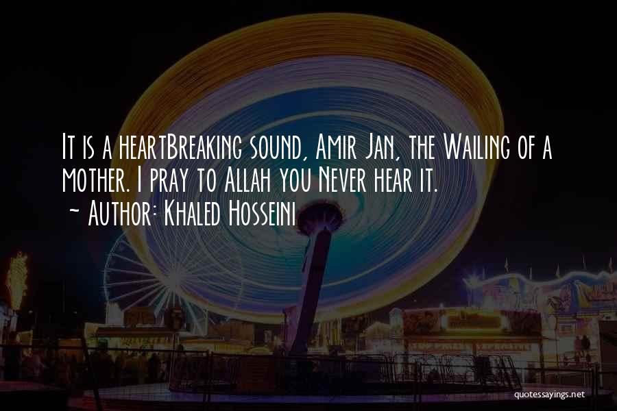 Grieving Loss Quotes By Khaled Hosseini